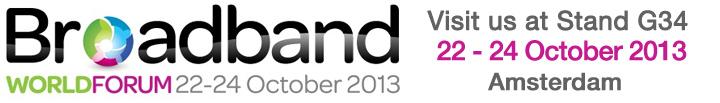 Broadband World Forum 2013